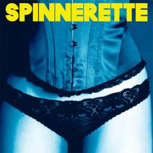 Spinnerette_Album_Cover